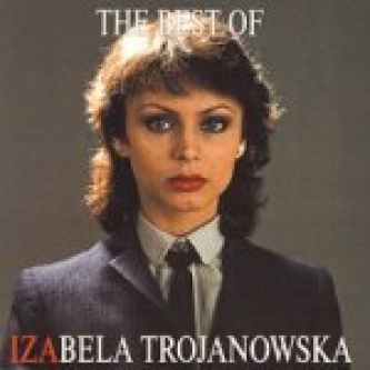The Best Of Izabela Trojanowska